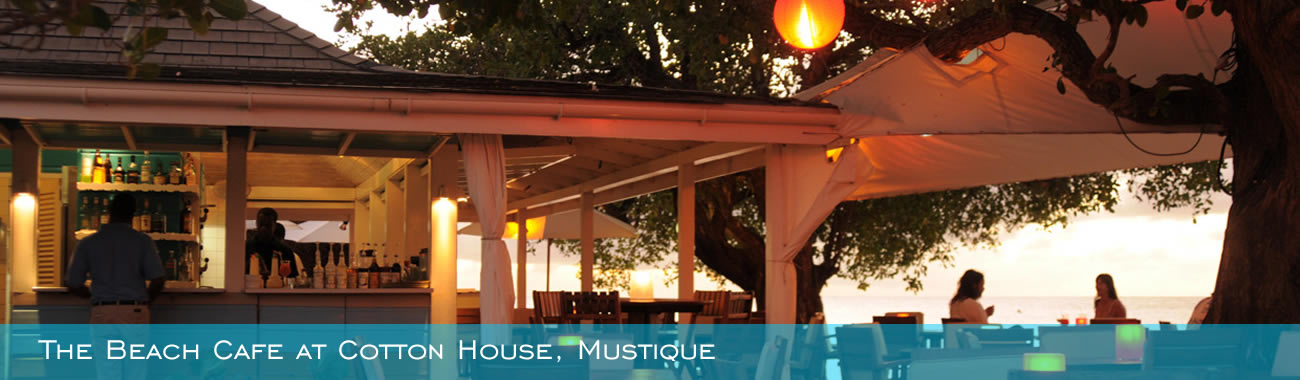 The Beach Cafe at Cotton House, Mustique