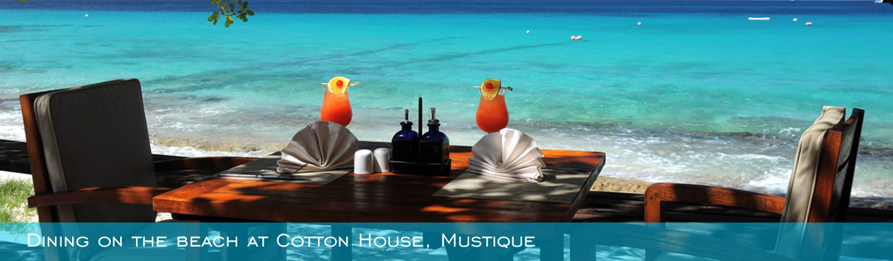 Dining on the beach at Cotton House, Mustique