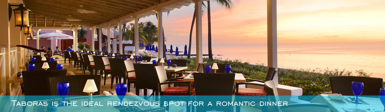 Taboras is the ideal rendezvous spot for a romantic dinner
