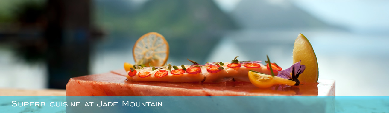 Superb cuisine at Jade Mountain